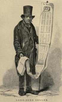 1.  Long Song Seller, London ca. 1840s/50s, from: Henry Mayhew, London Labor And The Poor