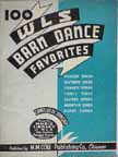 27. 100 WLS Barn Dance Favorites, 1935