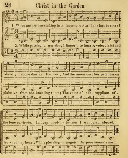 "18. ""Christ In The Garden"", from: Revival Melodies, Or Songs of Zion. Dedicated to Elder Jacob Knapp, Boston 1842, 24-5"