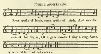 "7. ""Johnie Armstrang"", from : William Stenhouse, Illustrations Of The Lyric Poetry And Music Of Scotland. Originally Compiled To Accompany the ""Scots Musical Museum"", And Now Published Separately, With Additional Notes and Illustrations, London 1853, p. 336"