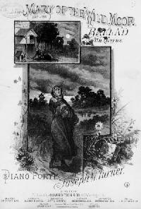 "14. Sheet music cover, ""Mary Of The Wild Moor"", New York, 1882"